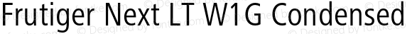 Frutiger Next LT W1G Condensed