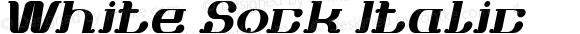 White Sock Italic