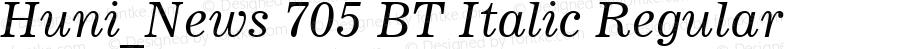 Huni_News 705 BT Italic Regular 1997.05.28