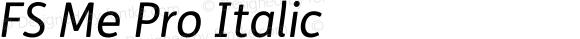 FS Me Pro Italic