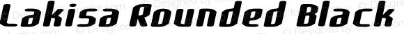 Lakisa Rounded Black Expanded Italic