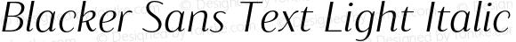 Blacker Sans Text Light Italic