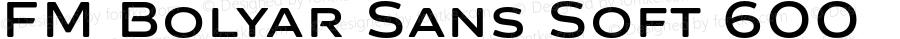 FM Bolyar Sans Soft 600 Version 1.650   wf-rip DC20190520
