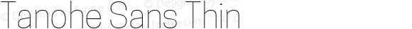 Tanohe Sans Thin