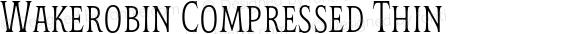 Wakerobin Compressed Thin