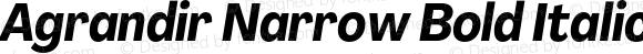 Agrandir Narrow Bold Italic