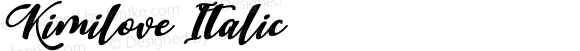 Kimilove Italic