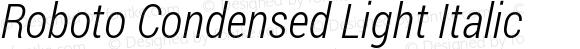 Roboto Condensed Light Italic