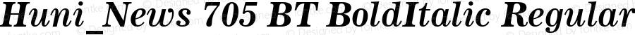 Huni_News 705 BT BoldItalic Regular 1997.05.28