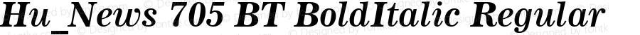 Hu_News 705 BT BoldItalic Regular 1997.05.28