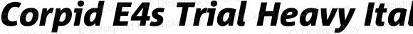 Corpid E4s Trial Heavy Italic