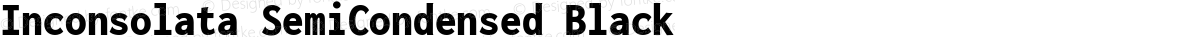 Inconsolata SemiCondensed Black