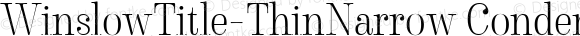 WinslowTitle-ThinNarrow Condensed