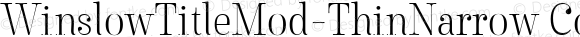 WinslowTitleMod-ThinNarrow Condensed