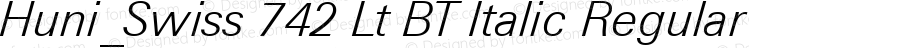 Huni_Swiss 742 Lt BT Italic Regular 1.0, Rev. 1.65  1997.06.04