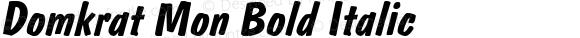 Domkrat Mon Bold Italic