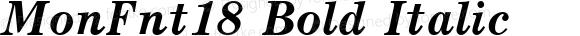 MonFnt18 Bold Italic