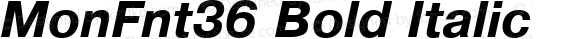 MonFnt36 Bold Italic