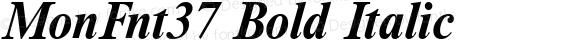 MonFnt37 Bold Italic
