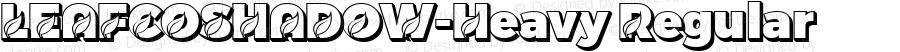 LEAFCOSHADOW-Heavy Regular Version 1.10 June 21, 2020;com.myfonts.easy.dmrailabstd.leafco.shadow-heavy.wfkit2.version.5xgv