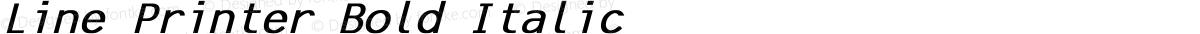 Line Printer Bold Italic