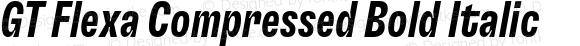 GT Flexa Compressed Bold Italic