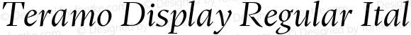 Teramo Display Regular Italic