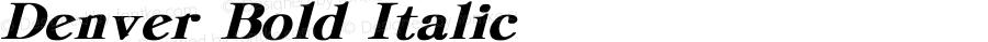 Denver Bold Italic Converted from c:\ttf\DENVER.BF1 by ALLTYPE