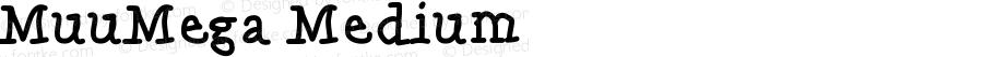 MuuMega Medium Version 001.000
