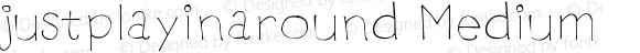 justplayinaround Medium