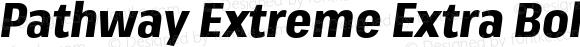 Pathway Extreme Extra Bold Condensed Italic