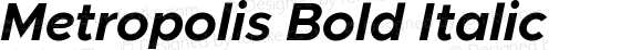Metropolis Bold Italic