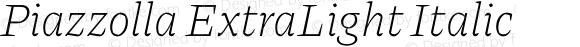 Piazzolla ExtraLight Italic