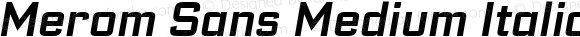 Merom Sans Medium Italic