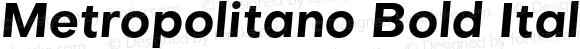 Metropolitano Bold Italic
