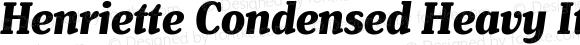 Henriette Condensed Heavy Italic