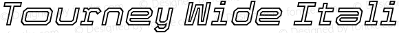 Tourney Wide Italic