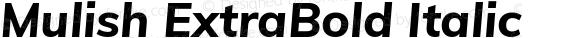 Mulish ExtraBold Italic