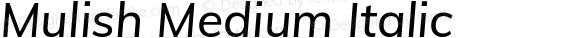 Mulish Medium Italic