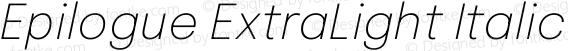 Epilogue ExtraLight Italic