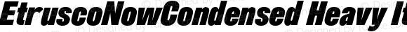 EtruscoNowCondensed Heavy Italic