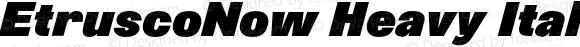EtruscoNow Heavy Italic