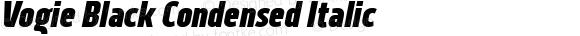 Vogie Black Condensed Italic