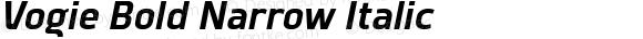 Vogie Bold Narrow Italic