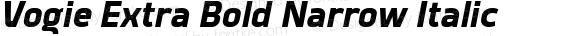 Vogie Extra Bold Narrow Italic