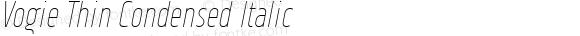 Vogie Thin Condensed Italic