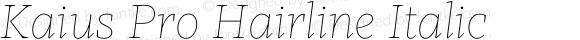 Kaius Pro Hairline Italic
