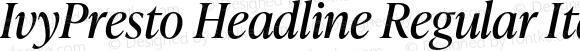 IvyPresto Headline Regular Italic