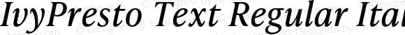 IvyPresto Text Regular Italic