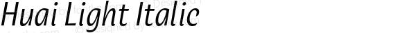 Huai Light Italic